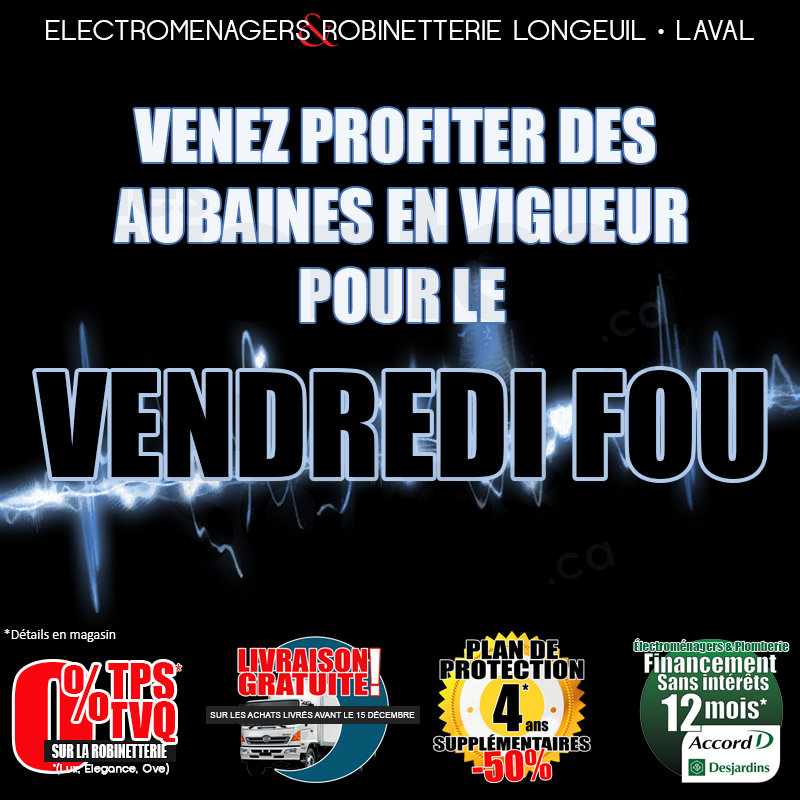 Black friday deals all week for Liquidation electromenager longueuil